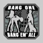 Bang One, Bang Em' All Patch (Large)